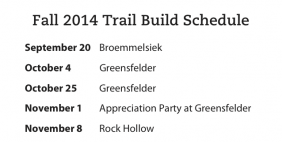 Fall 2014 Trail Building Schedule