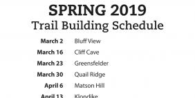 2019 Spring Trail Building Schedule